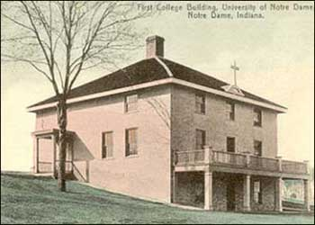 Notre Dame's first college building, built in 1843.